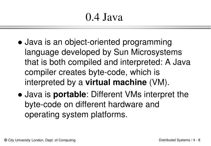 0.4 Java