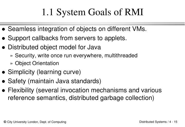 1.1 System Goals of RMI