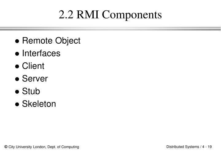 2.2 RMI Components