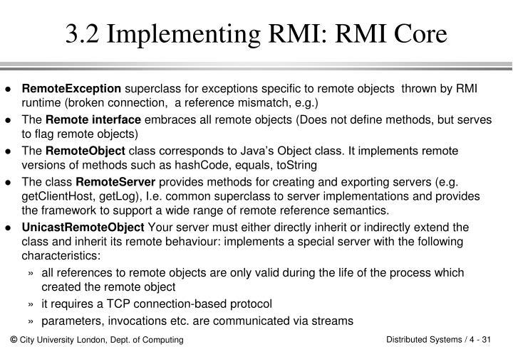 3.2 Implementing RMI: RMI Core