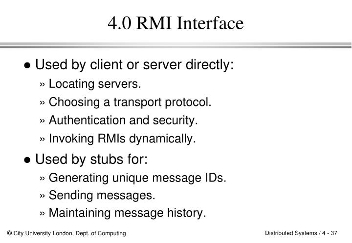 4.0 RMI Interface