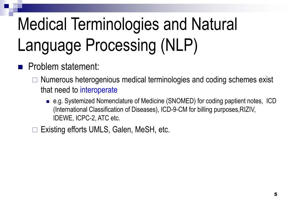 Medical Terminologies and Natural Language Processing (NLP)