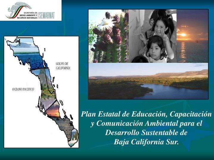 Plan Estatal de Educacin, Capacitacin y Comunicacin Ambiental para el Desarrollo Sustentable de