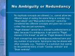 no ambiguity or redundancy