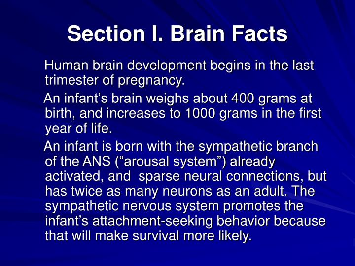 Section I. Brain Facts