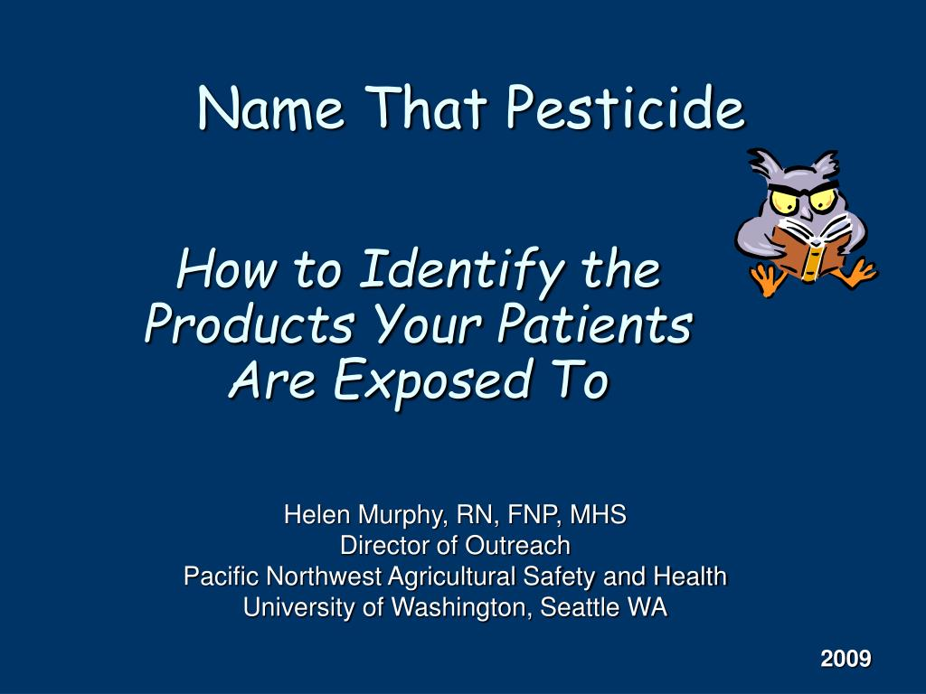 Name That Pesticide