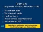 practice using these resources for diurex find