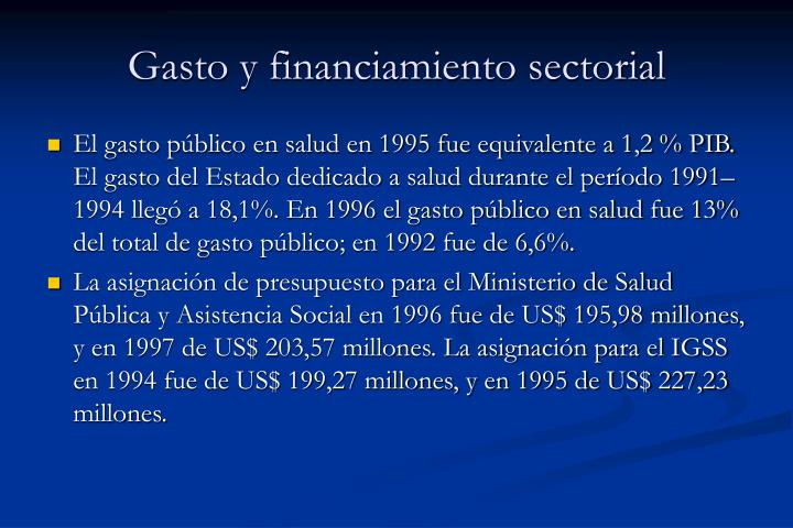 Gasto y financiamiento sectorial