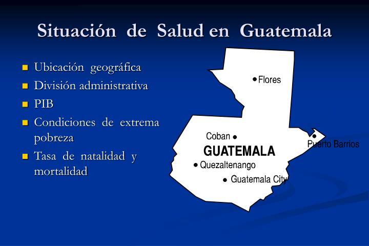 Situación  de  Salud en  Guatemala