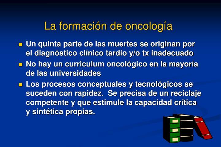 La formación de oncología
