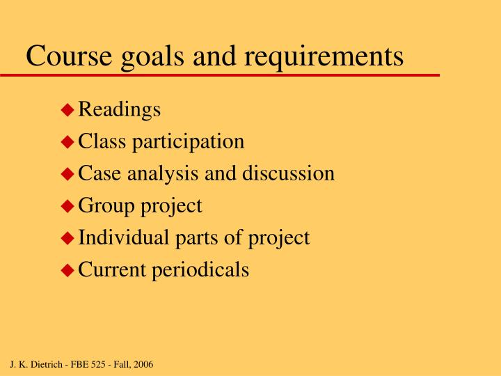 Course goals and requirements