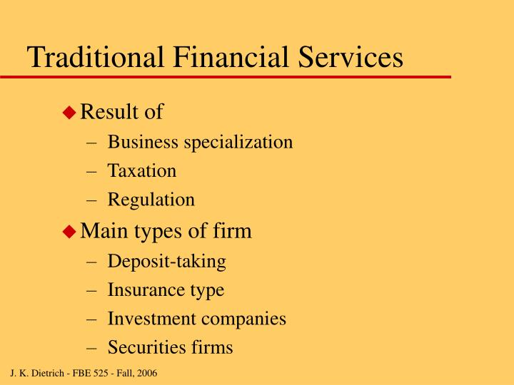 Traditional Financial Services