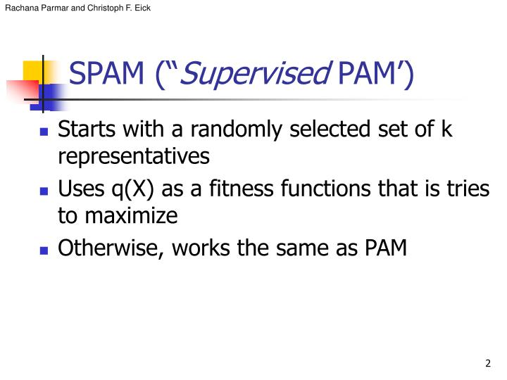Spam supervised pam