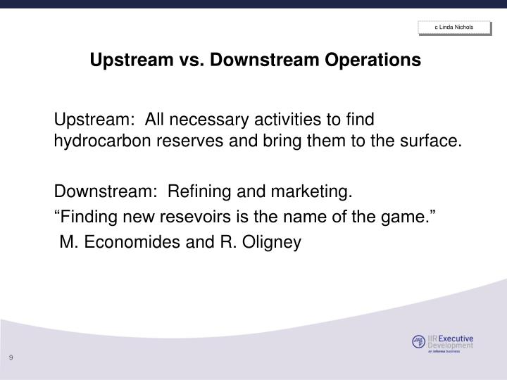 Upstream vs. Downstream Operations