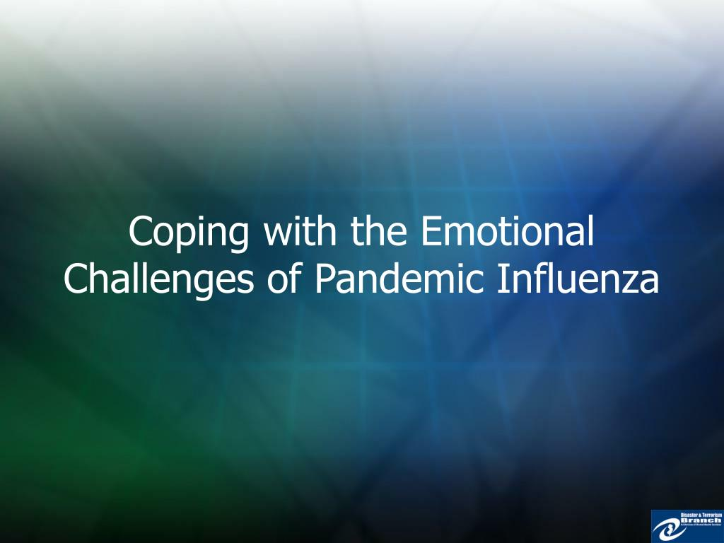 Coping with the Emotional Challenges of Pandemic Influenza