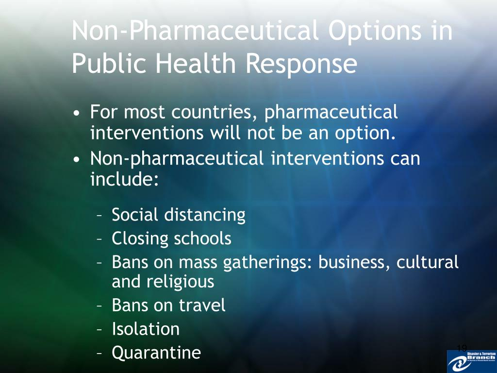 Non-Pharmaceutical Options in Public Health Response