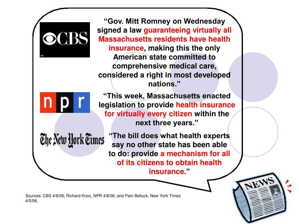 """Gov. Mitt Romney on Wednesday signed a law"