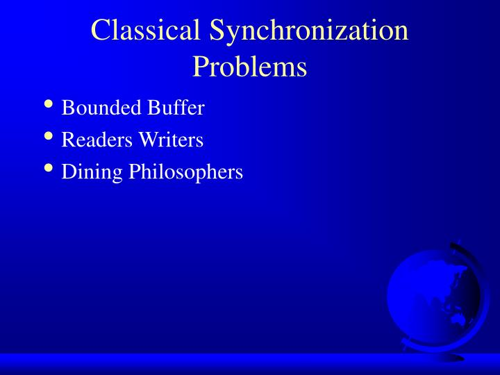 Classical Synchronization Problems