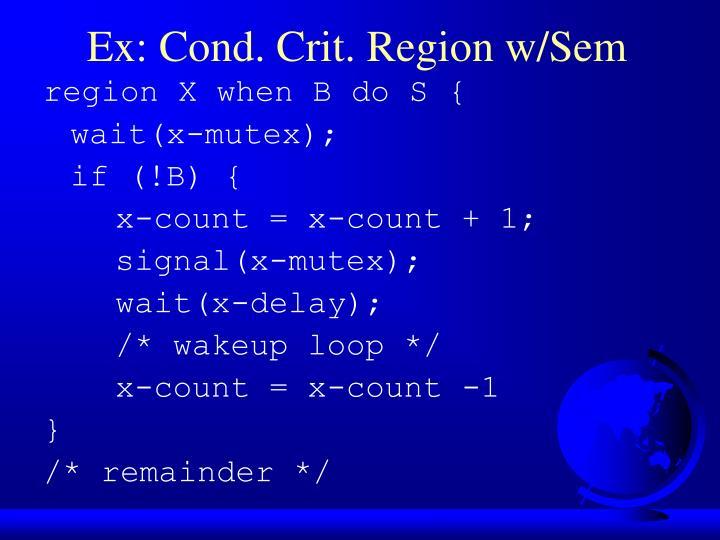 Ex: Cond. Crit. Region w/Sem