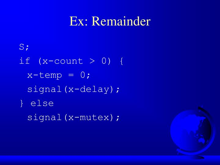 Ex: Remainder