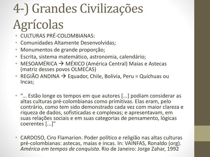 4-) Grandes Civilizações Agrícolas