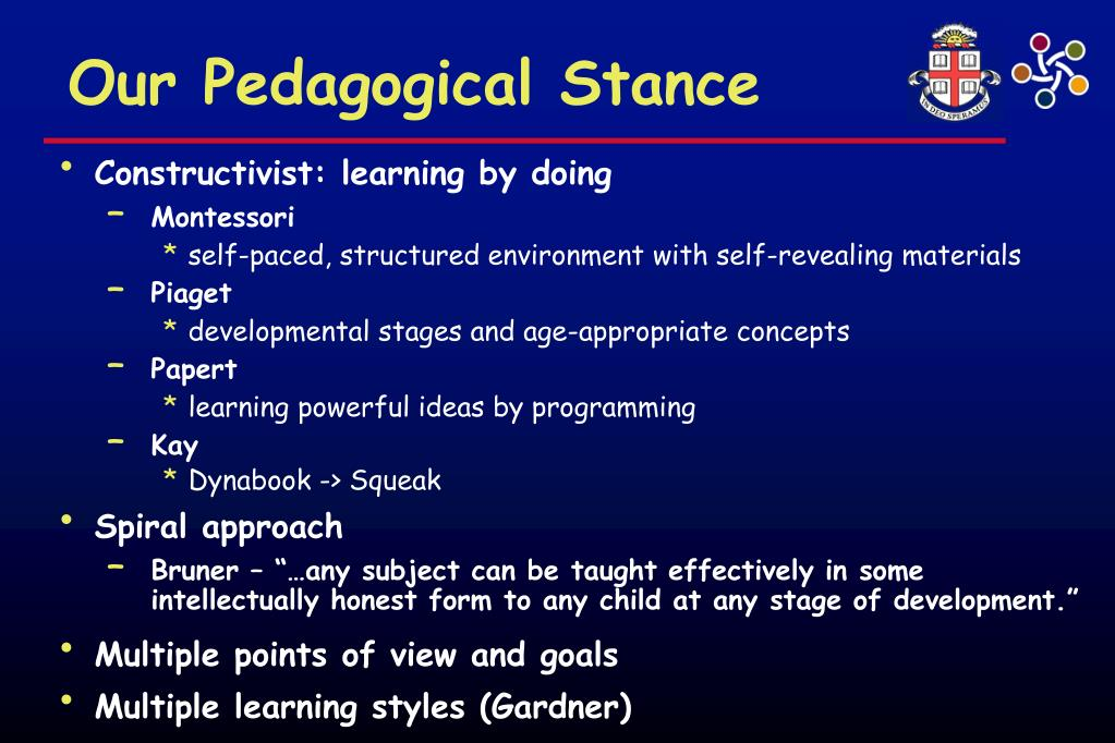 Our Pedagogical Stance