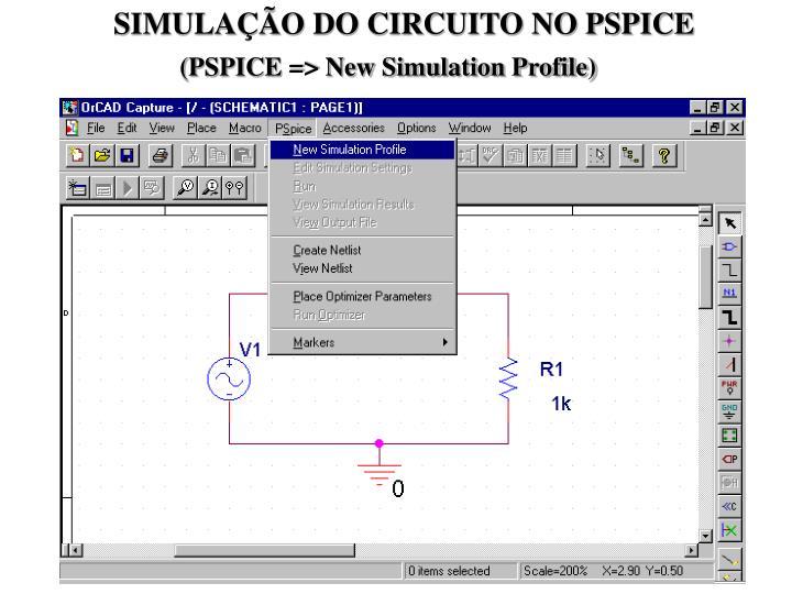 SIMULAÇÃO DO CIRCUITO NO PSPICE