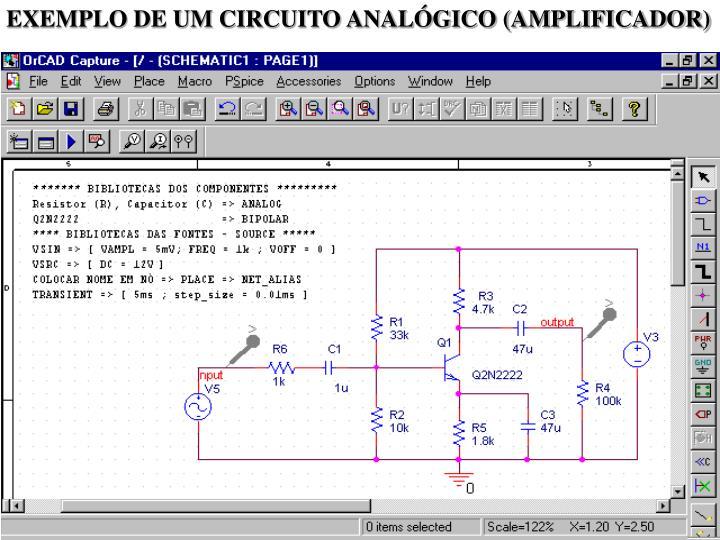 EXEMPLO DE UM CIRCUITO ANALÓGICO (AMPLIFICADOR)