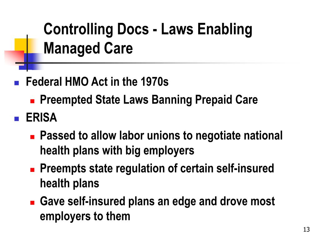 Controlling Docs - Laws Enabling Managed Care