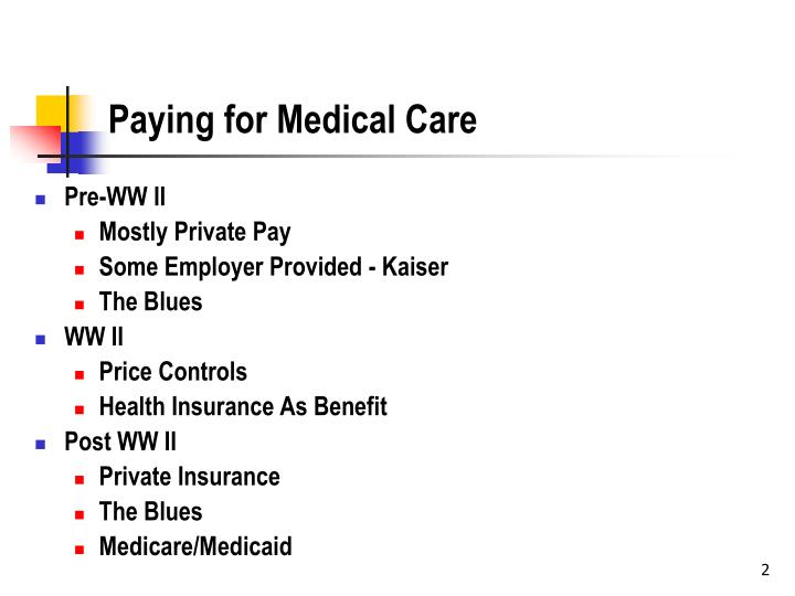 Paying for medical care l.jpg