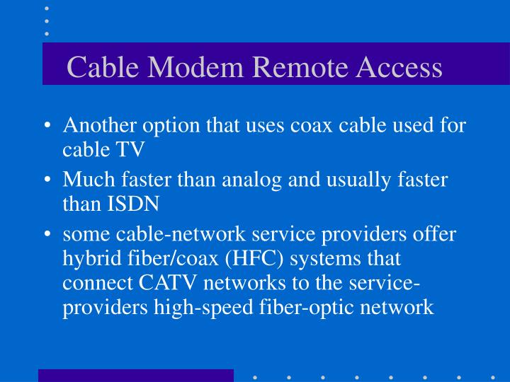 Cable Modem Remote Access