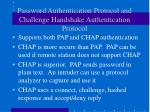 password authentication protocol and challenge handshake authentication protocol