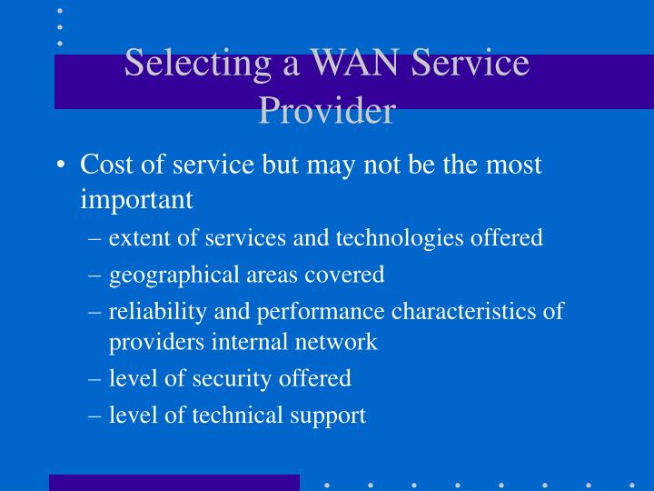 Selecting a WAN Service Provider