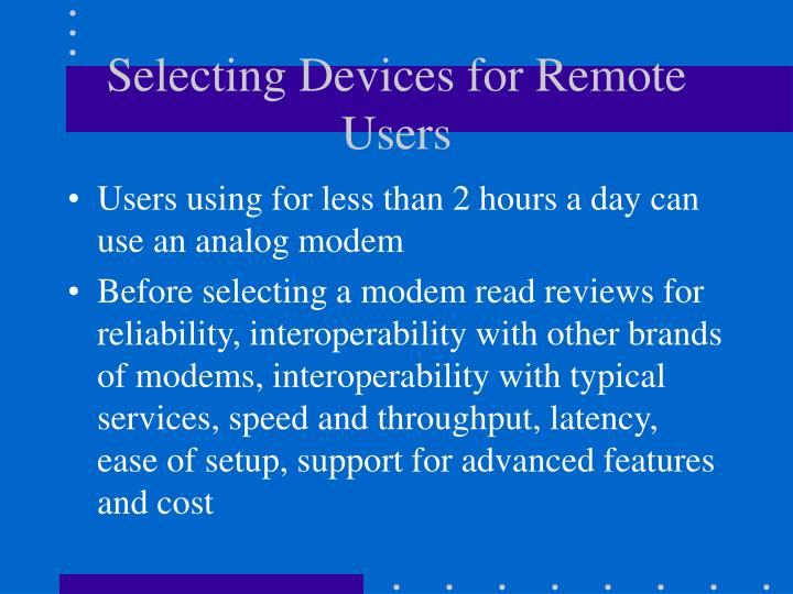 Selecting Devices for Remote Users