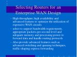 selecting routers for an enterprise wan design