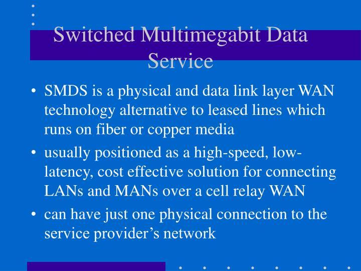 Switched Multimegabit Data Service