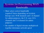 systems for provisioning wan bandwidth