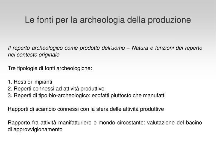 Le fonti per la archeologia della produzione