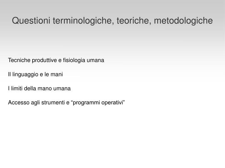 Questioni terminologiche, teoriche, metodologiche