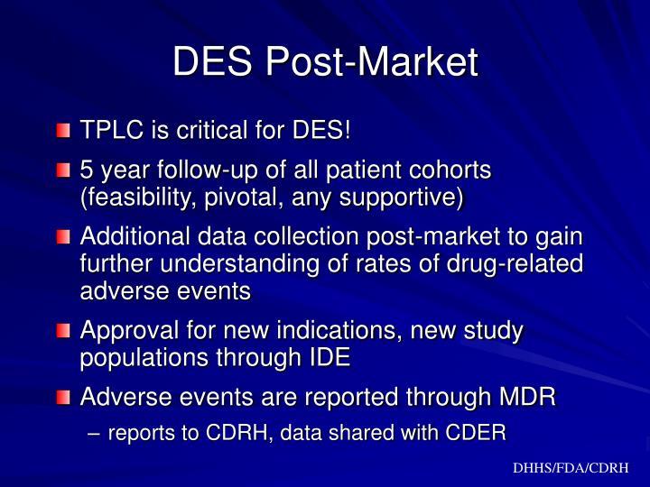 DES Post-Market