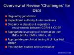 overview of review challenges for des