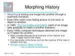 morphing history