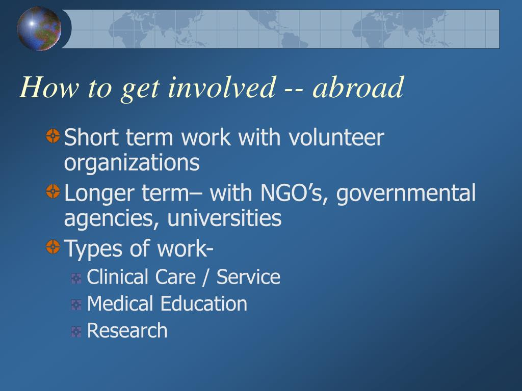 How to get involved -- abroad