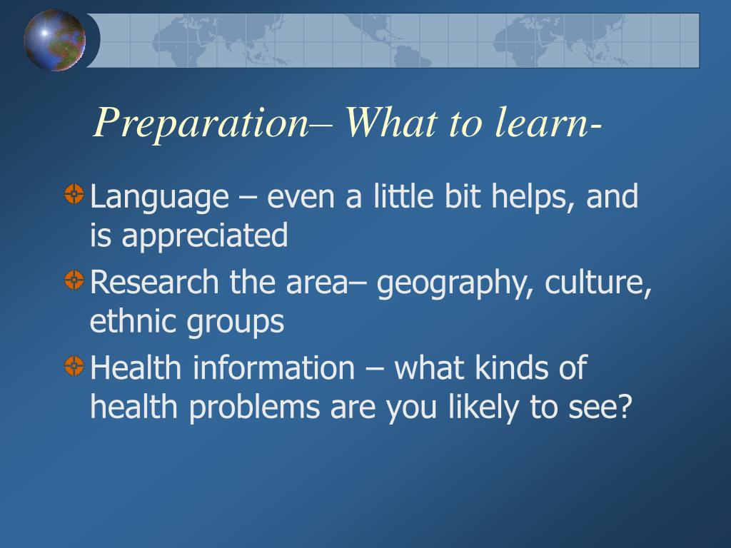 Preparation– What to learn-