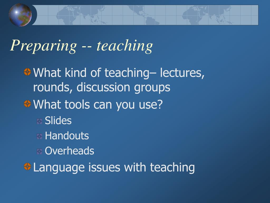 Preparing -- teaching