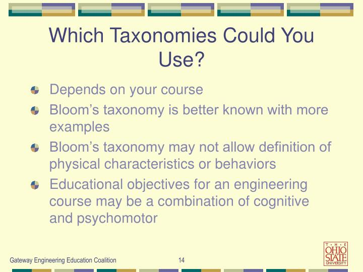 Which Taxonomies Could You Use?