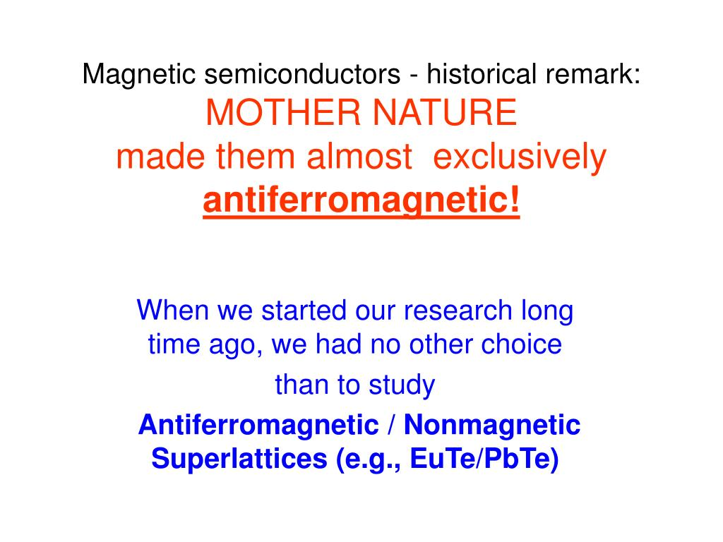 Magnetic semiconductors - historical remark: