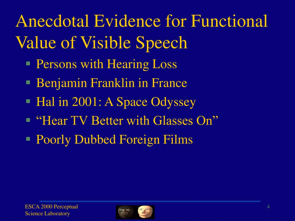 Anecdotal Evidence for Functional Value of Visible Speech