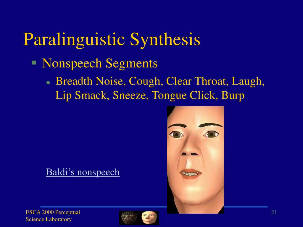 Paralinguistic Synthesis