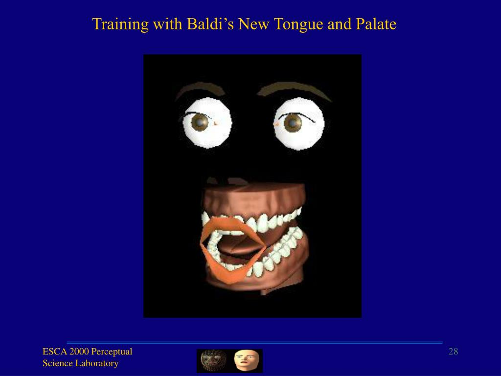 Training with Baldi's New Tongue and Palate
